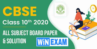 CBSE Class 10th 2020 : All Subject Board Paper & Solution - 2020 | WiN EXAM