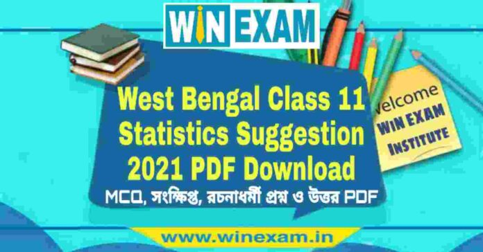 West Bengal Class 11 Statistics Suggestion 2021 PDF Download